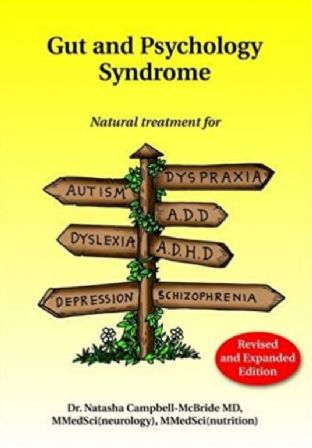 Campbell-McBride, Dr Natasha - Gut & Psychology Syndrome: